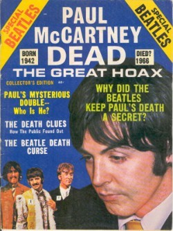 Paul is dead. Or not.